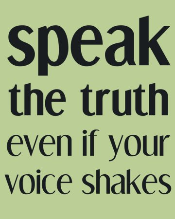 speak up even if voice shakes