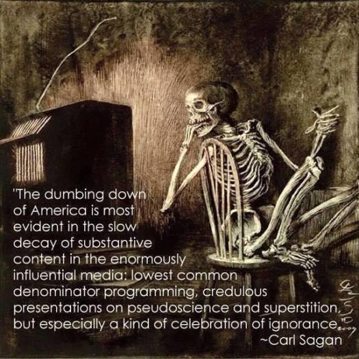 Sagan quote on dumbing down