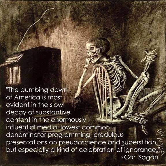 Sagan quote on dumbing down
