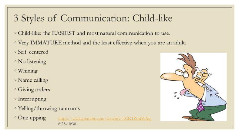 3+Styles+of+Communication_+Child-like