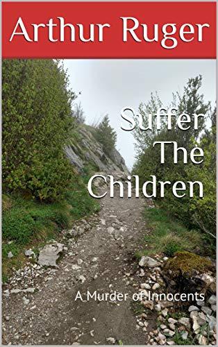 Suffer The Children novel